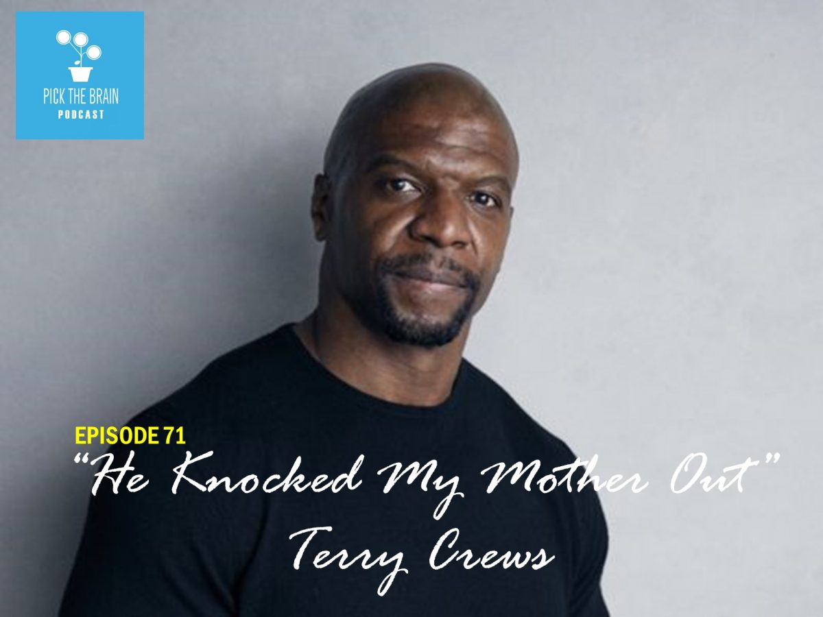"""He Knocked My Mother Out"" – Terry Crews"