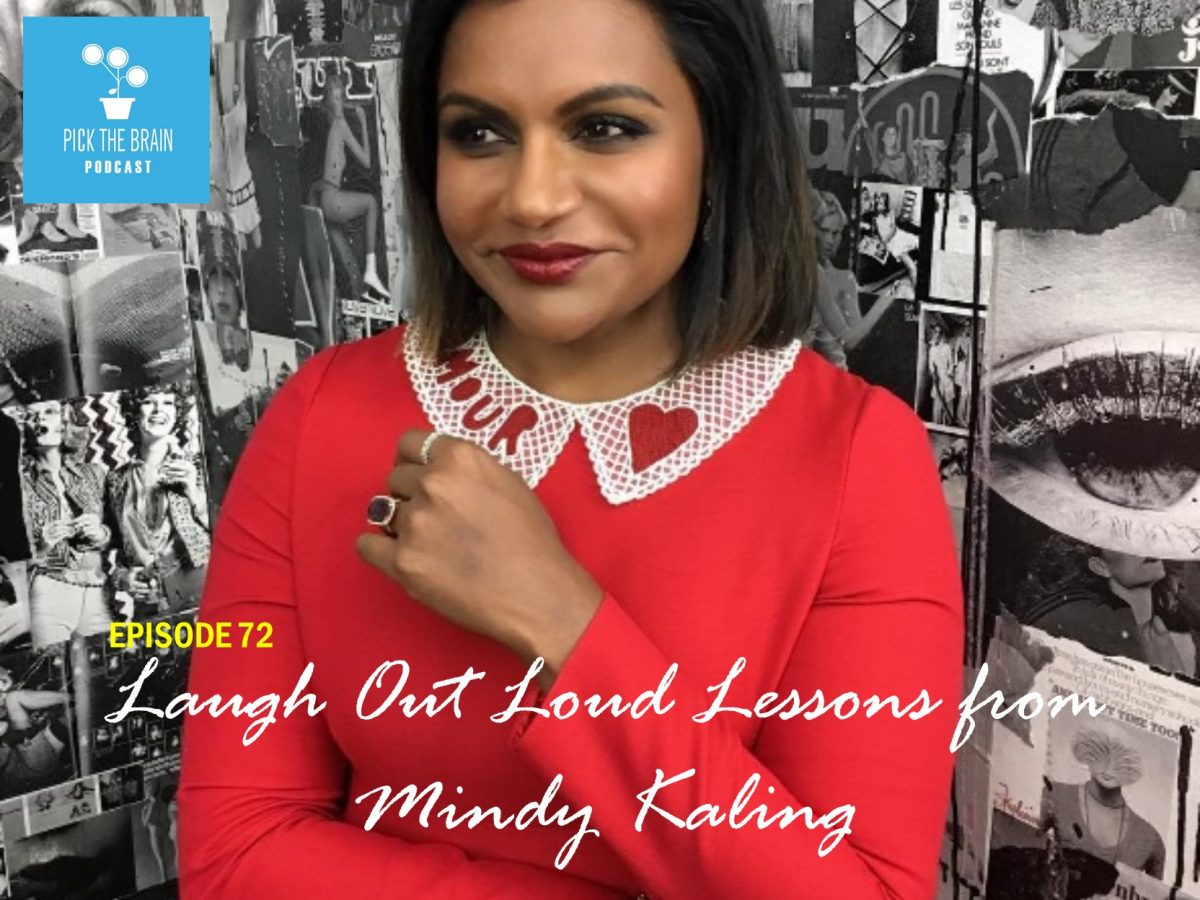 Laugh Out Loud Lessons from Mindy Kaling