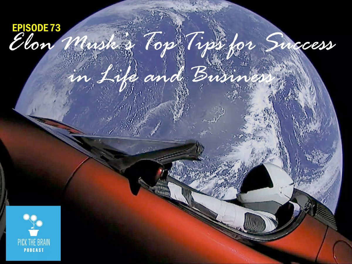 Elon Musk's Top Tips for Success in Life and Business