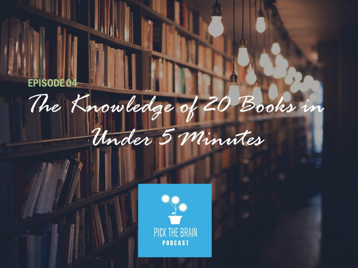 Acquiring the Knowledge of 20 Personal Development Books in Under 5 Minutes