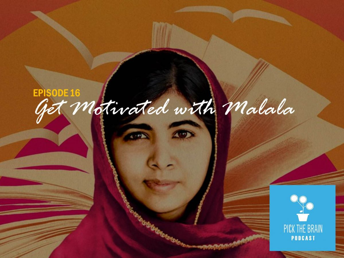 Get Motivated with Malala Yousafzai