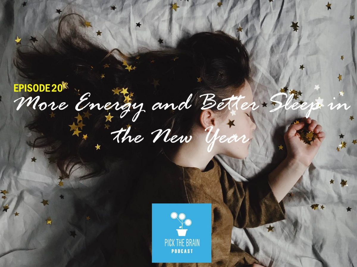 Tips for More Energy and Better Sleep in the New Year