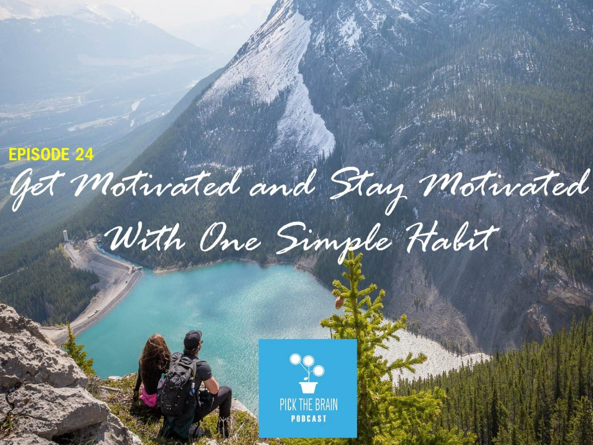Get Motivated and Stay Motivated With One Simple Habit